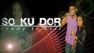 Fredy Martins ft Lizi suarSo_Ku Dor _Cj-Recordz