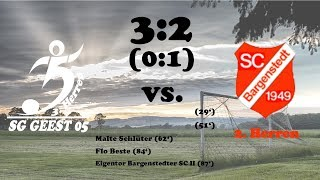 Highlights SG Geest 05 III vs. Bargenstedter SC II - 3:2 (0:1) - 20.08.2017