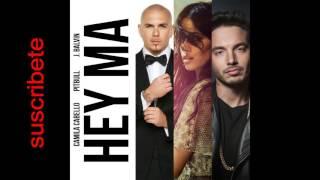 Hey Ma - Pitbull X J Balvin Ft. Camila Cabello (UrbanDiscMusicTV)