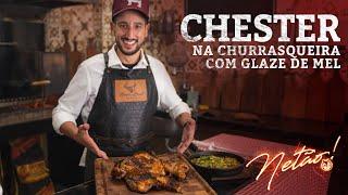 Chester na Churrasqueira com Glaze de Mel e Farofa Natalina | Netão! Bom Beef #62