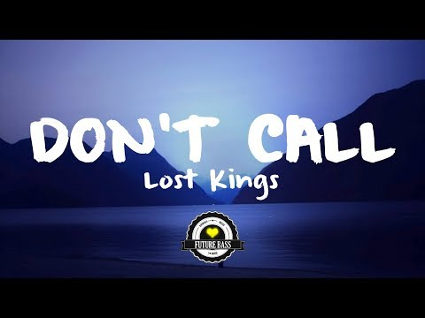 Lost Kings - Don't Call (Snugs Remix)