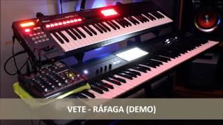 Vete - Ráfaga (Demo Dani)