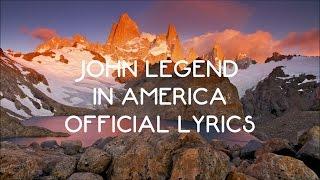 John Legend - In America (Official Lyric Video)