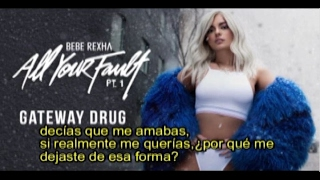 Bebe Rexha - Gateway Drug subtitulada español