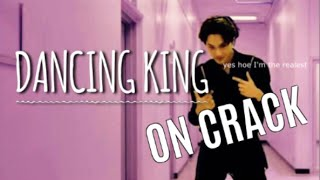 EXO ON CRACK (DANCING KING SPECIAL)