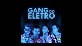 Gang do Eletro - Una Cosa