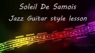 Soleil De Samois. Jazz Guitar Style Lesson