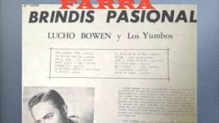 NOCHE DE FARRA-LUCHO BOWEN Y LOS YUMBOS