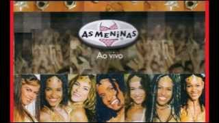 Samba da Nega Maluca/ Cadeirudo/ Samba Lelê  - As Meninas