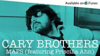 Cary Brothers - Maps (feat. Priscilla Ahn) - Yeah Yeah Yeahs Cover