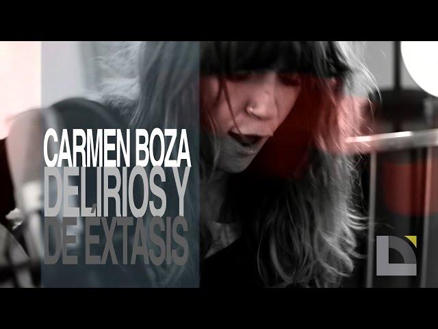 Video en acústico de Carmen Boza, ''Delirios y de éxtasis''.