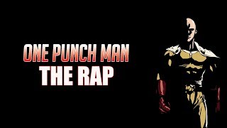 One Punch Man Rap Song - Feat. Bonecage (Saitama) ►Daddyphatsnaps