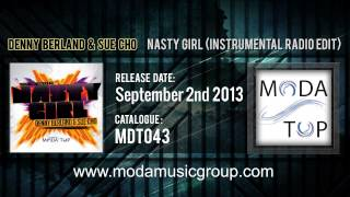 Denny Berland & Sue Cho - Nasty Girl (Instrumental Radio Edit)