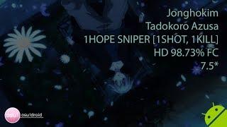 Jonghokim 🇰🇷. Tadokoro Azusa - 1HOPE SNIPER [1SHOT, 1KILL] HD 98.73% FC #1
