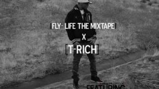 E m p t y Apartment - T-Rich ( fly-LIFE mixtape)