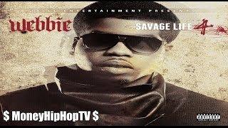 Webbie -  I Wish (Life Savage 4)