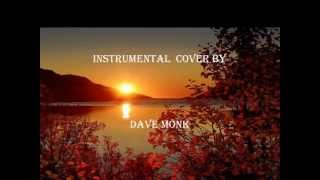 "Only Time     - ENYA    ""instrumental cover by Dave Monk """