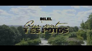 Bilel - Qui sont tes potos