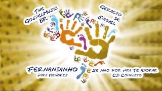 Fernandinho - Se Não For Pra Te Adorar