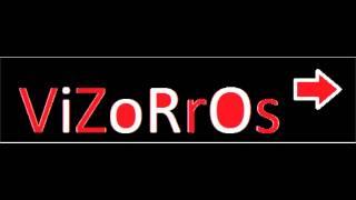 Obsesionado- Los Vizorros Feat El Paragua