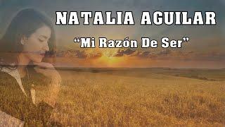 """NATALIA AGUILAR """"Mi Razón De Ser"""" (BANDA MS) COVER CON LETRA"""