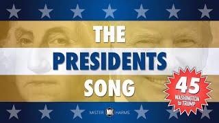 THE PRESIDENTS SONG: George Washington - Donald Trump