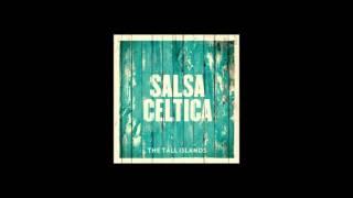 Salsa Celtica - Yo Me Voy II