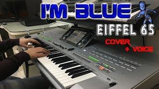 I'm Blue -  Eiffel 65 | Cover Piano + A Cappella
