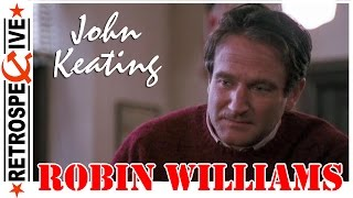 Robin Williams As A John Keating (From Dead Poets Society) (1989)