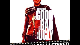 The Good, The Bad and The Ugly - Escape on a Horse - Ennio Morricone (Original Soundtrack) HQ Audio