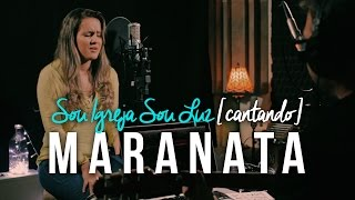 Maranata - Ministério Avivah -  [COVER Sou Igreja Sou Luz]