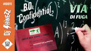 Manno Mc & Faith feat. Shinezz - Via di fuga | BO CONFIDENTIAL vol. 2