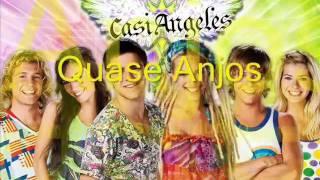 Quase Anjos - Ángeles Del Mundo + Letra