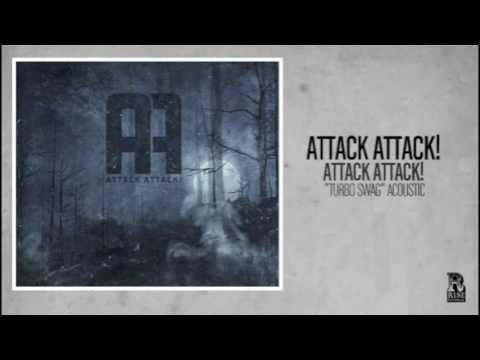 attack-attack-turbo-swag-acoustic-riserecords