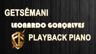 Getsêmani - Leonardo Gonçalves - Playback Piano.