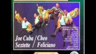 MAMBO OF THE TIMES  JOE CUBA  CHEO FELICIANO