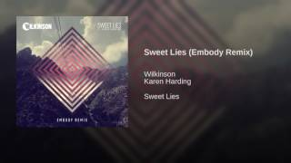 Sweet Lies (Embody Remix)