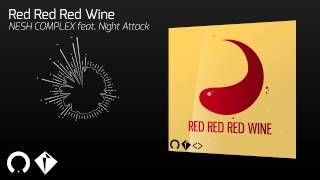 Red Red Red Wine ft. Night Attack