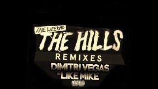 The Hills (Dimitri Vegas & Like Mike Remix)