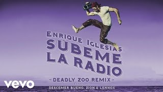 SUBEME LA RADIO (Deadly Zoo Remix) (Lyric)