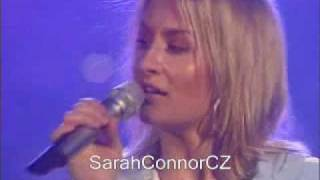 Sarah Connor If U Were My Man (live)