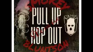 Smokey Bluntson x Will Tha Rapper Pull Up Hop Out Remix