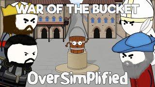 The War of the Bucket - OverSimplified