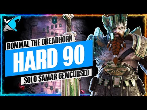 """SOLO SAMAR GEMCURSED"" Hard 90 Bommal The Dreadhorn Team | RAID: Shadow Legends"