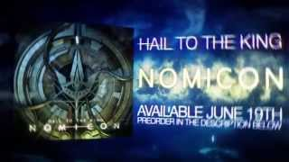 Hail to the King- NOMICON TEASER