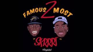 Famous2Most - SKRRRT (Official Audio)