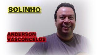 Solinho - Juan Marcus & Vinicius Part. Zé Neto & Cristiano (Anderson Vasconcelos - Cover)