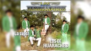 La súper - Los Sembradores