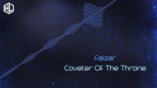 Faizar - Coveter Of The Throne (MQ Rip)