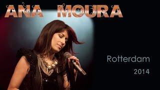 Ana Moura *2014 Rotterdam* Bailinho à portuguesa
